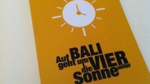 Erst Kavka, jetzt Zehrfeld - Auf Bali geht um vier die Sonne unter - Das Buch zum Blog | Geschichten aus'm Alltag | Was is hier eigentlich los? | wihel.de