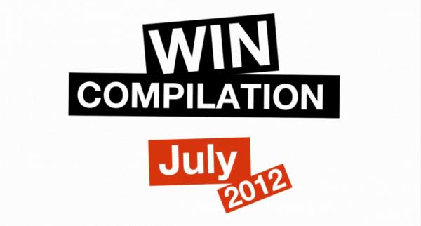 Win-Compilation im Juli 2012 – powered by WIHEL und langweiledich.net