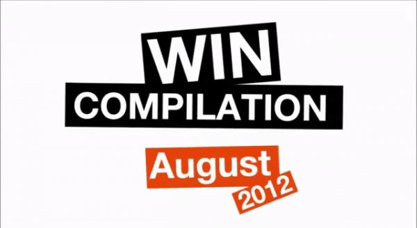 Win-Compilation im August 2012 – powered by WIHEL und langweiledich.net