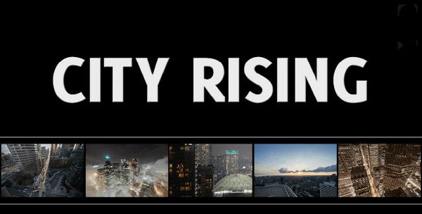 Timelapse: City Rising