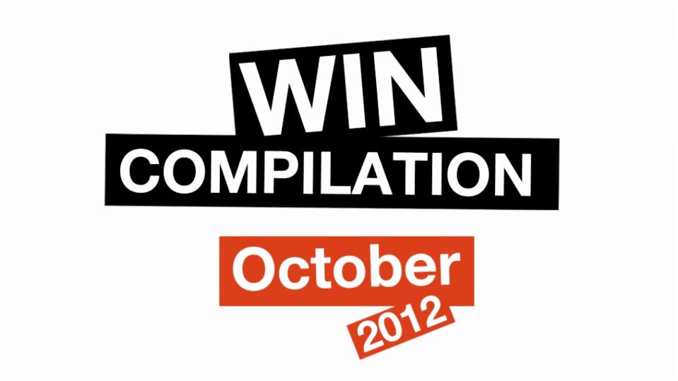 Win-Compilation im Oktober 2012 – powered by WIHEL und langweiledich.net | Win-Compilation | Was is hier eigentlich los?