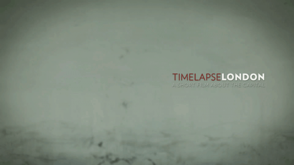 Timelapse: London