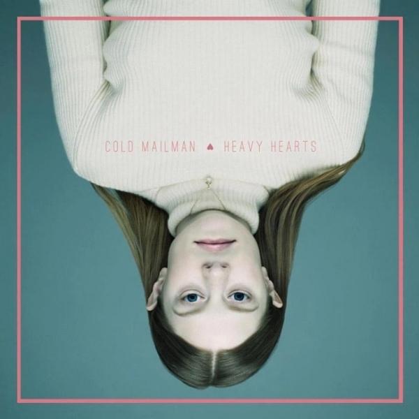 Cold Mailman - Heavy Hearts (Free Download und Album-Stream)