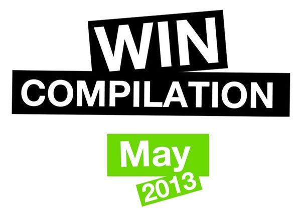 Win-Compilation im Mai 2013 – Powered by WIHEL und langweiledich.net | Win-Compilation | Was is hier eigentlich los?