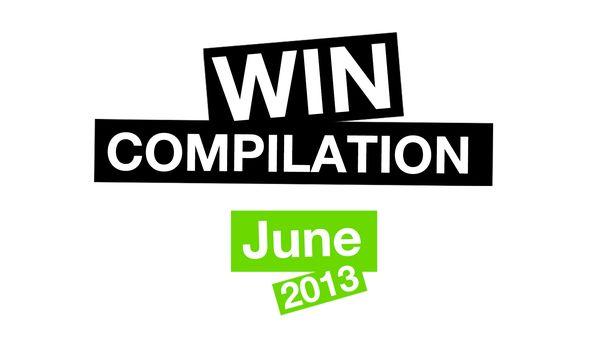Win-Compilation im Juni 2013 – Powered by WIHEL und langweiledich.net | Win-Compilation | Was is hier eigentlich los?