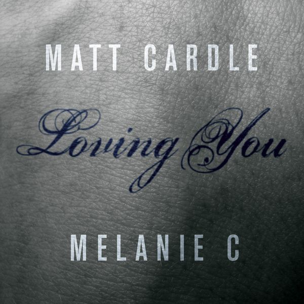 Matt Cardle & Melanie C - Loving You | Musik | Was is hier eigentlich los? | wihel.de