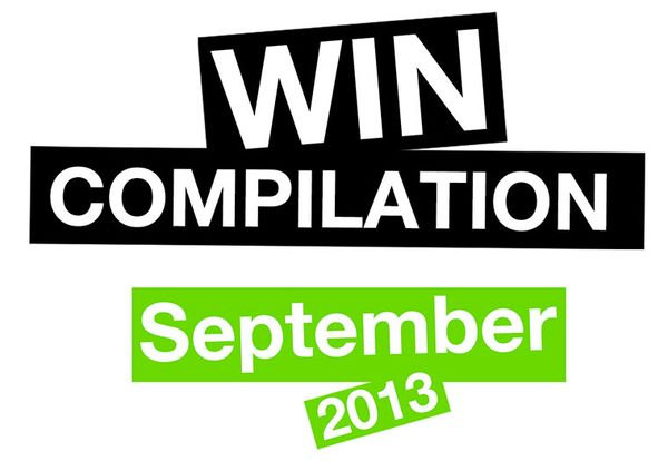 Win-Compilation im September 2013 – Powered by WIHEL und langweiledich.net