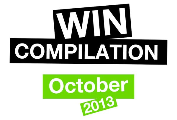 Win-Compilation im Oktober 2013 – Powered by WIHEL und langweiledich.net