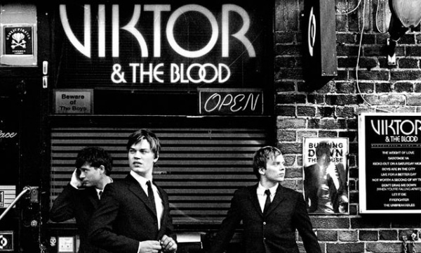 Viktor & The Blood - Kicks out on a Saturday night