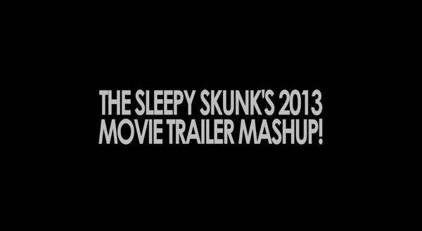 Movie Trailer Mashup 2013