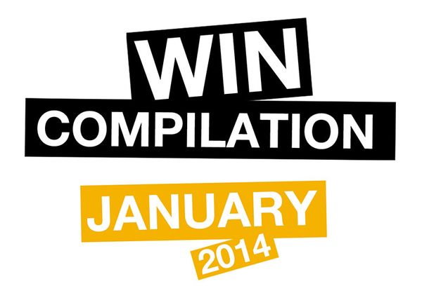 Win-Compilation im Januar 2014