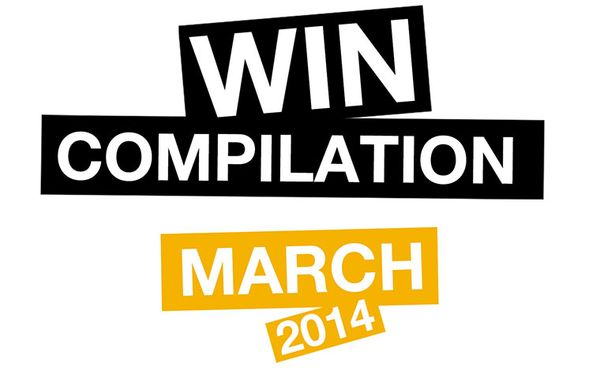 Win-Compilation im März 2014