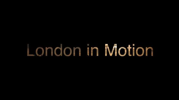 London in Motion | Travel | Was is hier eigentlich los?