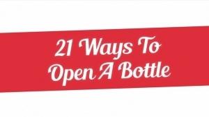 21 Methoden, eine Flasche zu öffnen | Awesome | Was is hier eigentlich los? | wihel.de