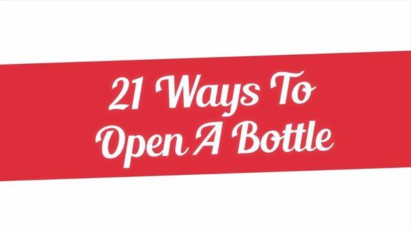 21 Methoden, eine Flasche zu öffnen