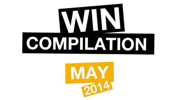 Win-Compilation im Mai 2014