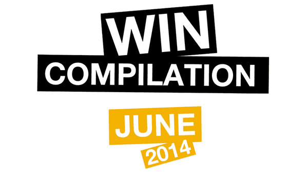 Win-Compilation im Juni 2014