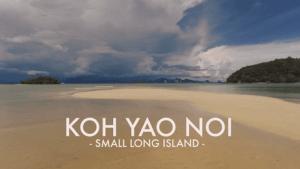 Ein kleiner Thailand-Film: Koh Yao Noi | Travel | Was is hier eigentlich los? | wihel.de
