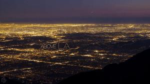 Timelapse: Above LA | Awesome | Was is hier eigentlich los? | wihel.de