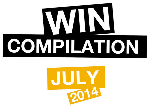 Win-Compilation im Juli 2014