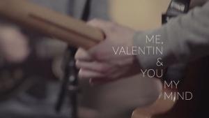 Me, Valentin & You - My Mind | Musik | Was is hier eigentlich los? | wihel.de