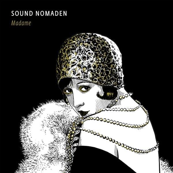 Sound Nomaden - Madame