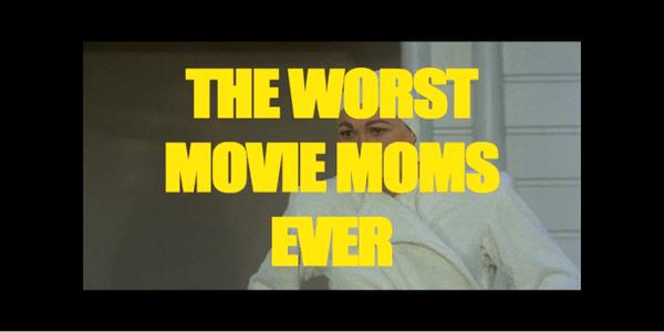 Zum Muttertag: die schlimmsten Mütter der Filmgeschichte | Kino/TV | Was is hier eigentlich los?