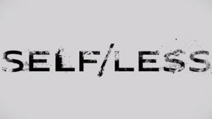Trailer: Selfless | Kino/TV | Was is hier eigentlich los? | wihel.de