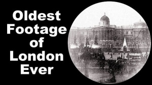 The Oldest Footage of London Ever | Zeitgeschichte | Was is hier eigentlich los? | wihel.de
