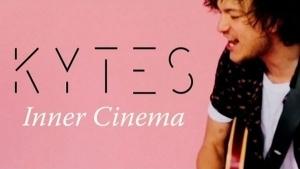 Kytes - Inner Cinema | Musik | Was is hier eigentlich los? | wihel.de