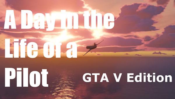 Ein Tag im Leben eines GTA V-Piloten | Nerd-Kram | Was is hier eigentlich los?