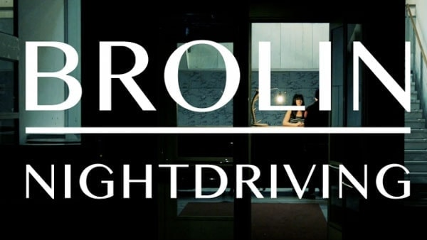 Brolin - Nightdrive
