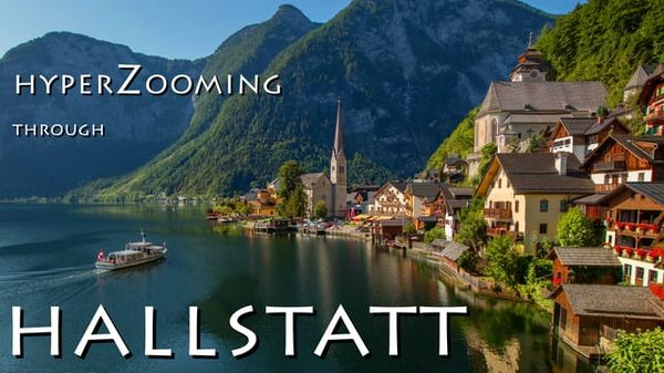 HyperZooming through Hallstatt | Travel | Was is hier eigentlich los? | wihel.de
