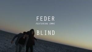 Feder - Blind | Musik | Was is hier eigentlich los? | wihel.de