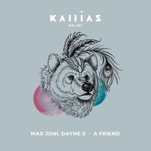 Dayne S & Max Joni - A Friend | Musik | Was is hier eigentlich los?