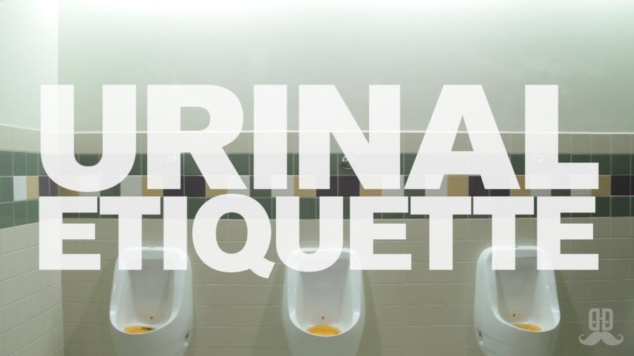 Dos and Don'ts - Urinal Etiquette | Was gelernt | Was is hier eigentlich los?