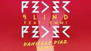 Feder Feat. Emmi - Blind (Danielle Diaz Remix) | Awesome | Was is hier eigentlich los?