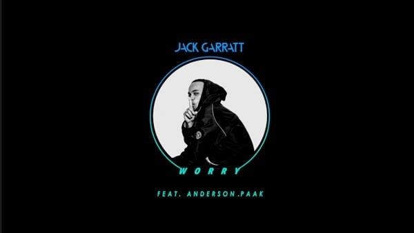 Jack Garratt ft. Anderson Paak - Worry | Musik | Was is hier eigentlich los?