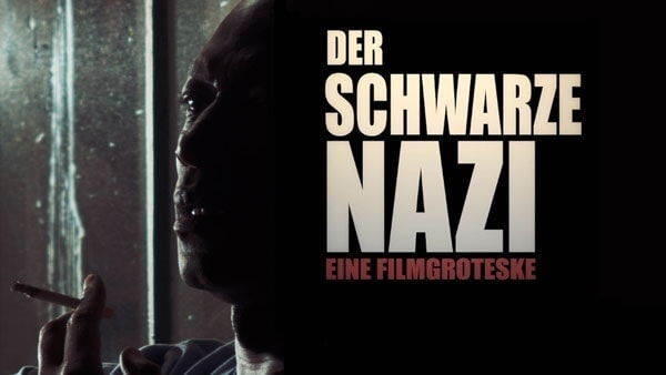 Trailer: Der schwarze Nazi | Kino/TV | Was is hier eigentlich los?