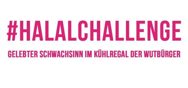 #Halalchallenge - Es geht halt immer noch dümmer | WTF | Was is hier eigentlich los?