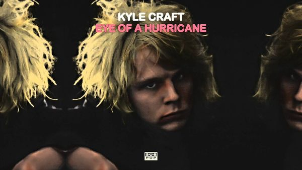 Kyle Craft - Eye Of A Hurricane | Musik | Was is hier eigentlich los?
