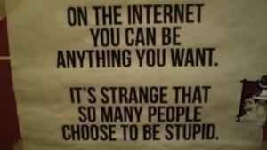 Im Internet kannst du alles sein ... | Lustiges | Was is hier eigentlich los? | wihel.de
