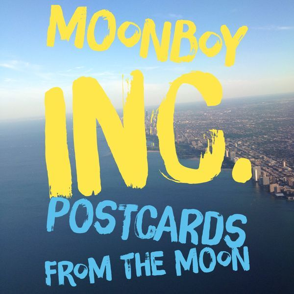 moonboy inc. - Postcards from the Moon | Musik | Was is hier eigentlich los?