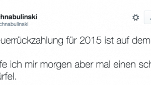 Endlich mal 'ne Steuerrückzahlung | Lustiges | Was is hier eigentlich los? | wihel.de