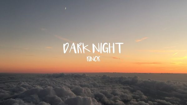 Rinor - Dark Night | Musik | Was is hier eigentlich los?