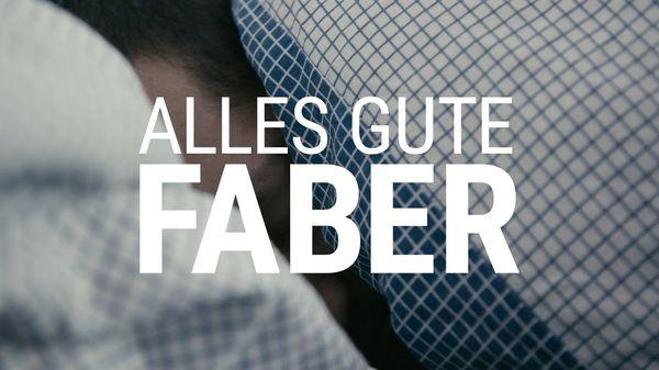 Faber - Alles Gute | Musik | Was is hier eigentlich los?