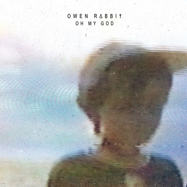 Owen Rabbit - Oh My God | Musik | Was is hier eigentlich los? | wihel.de