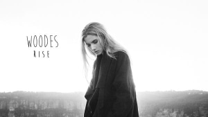 Woodes - Rise | Musik | Was is hier eigentlich los? | wihel.de