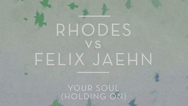 Felix Jaehn & Rhodes - Your Soul | Musik | Was is hier eigentlich los?