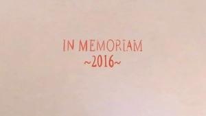 In Memoriam 2016 | Kino/TV | Was is hier eigentlich los? | wihel.de
